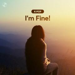 I'm Fine! - Various Artists