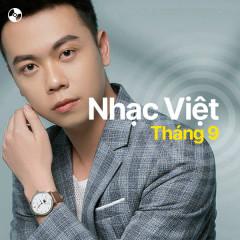 Nhạc Việt Tháng 9/2021 - Quân A.P, Vương Anh Tú, Đình Dũng, Nguyên Hà