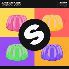 Wobble & Jiggle - Bassjackers