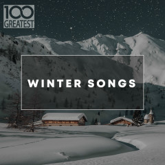 100 Greatest Winter Songs - Various Artists