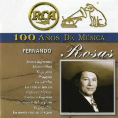 RCA 100 Anõs de Música - Fernando Rosas