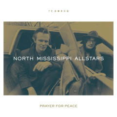 Prayer for Peace - North Mississippi Allstars