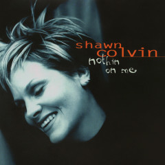 Nothin On Me EP - Shawn Colvin