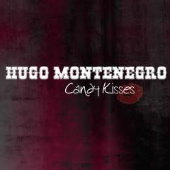 Candy Kisses - Hugo Montenegro