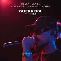 Guerrera (Live from VEVO, Mad '18) - DELLAFUENTE, Antonio Narvaéz, Moneo