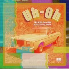 Uh-Oh (Single)