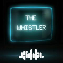 The Whistler (Remixes) - Kidda