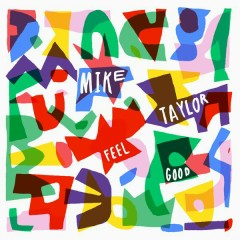 Feel Good - Mike Taylor