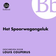 Het spoorwegongeluk (Geschreven door Louis Couperus) - Bulkboek, Hans Croiset