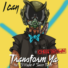 I Can Transform Ya EP - Chris Brown