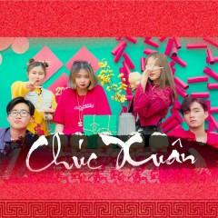 Chúc Xuân (Single) - RYAN, NALO, PM, Bò, Deniro, CM1X