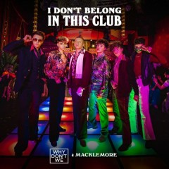 I Don't Belong In This Club (Single)