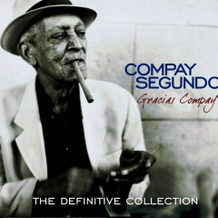 Gracias Compay (The Definitive Collection) - Compay Segundo