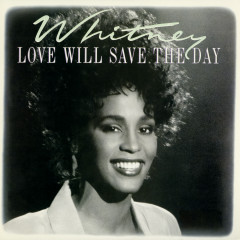 Dance Vault Mixes - Love Will Save The Day - Whitney Houston