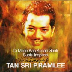 Di Mana Kan Kucari Ganti Suatu Inspirasi - Tan Sri P. Ramlee