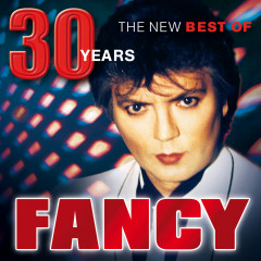 30 Years - The New Best Of - Fancy