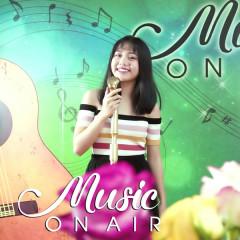 Music On Air #5 (Hát Cho Xuân Tuyệt Vời)