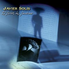 Javier Solis / El Senõr De Sombras / 30 Aniversario - Various Artists