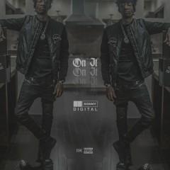 On It - Sonny Digital