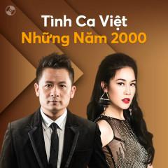 Tình Ca Việt Những Năm 2000 - Bằng Kiều, Thu Phương, Tuấn Hưng, Cẩm Ly