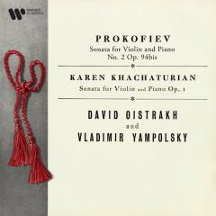 Prokofiev: Violin Sonata No. 2, Op. 94bis - K. Khachaturian: Violin Sonata, Op. 1 - David Oistrakh, Vladimir Yampolsky