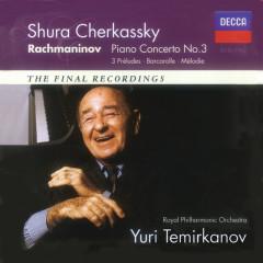 Rachmaninov: Piano Concerto No.3; Morceaux de Fantaisie - Shura Cherkassky, Royal Philharmonic Orchestra, Yuri Temirkanov