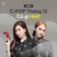 C-Pop Tháng 12/2020 Có Gì Hot? - Various Artists