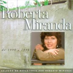 Seleção de Sucessos - 1990 - 1996 - Roberta Miranda