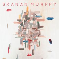 Branan Murphy - EP - Branan Murphy