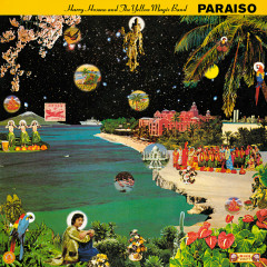Paraiso - Haruomi Hosono, The Yellow Magic Band