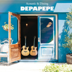 Acoustic & Dining - DEPAPEPE