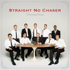 Christmas Cheers (Deluxe) - Straight No Chaser