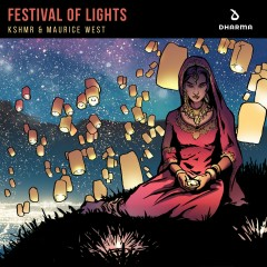 Festival of Lights - KSHMR, Maurice West