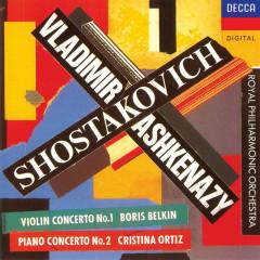 Shostakovich: Violin Concerto No.1; Piano Concerto No.2 - Cristina Ortiz, Boris Belkin, Royal Philharmonic Orchestra, Vladimir Ashkenazy