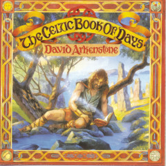 The Celtic Book Of Days - David Arkenstone