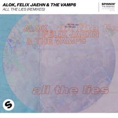 All The Lies (Remixes) - Alok, Felix Jaehn, The Vamps