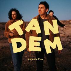 Tandem - Julian le Play