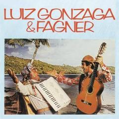 Luiz Gonzaga & Fagner - Luiz Gonzaga, Fagner