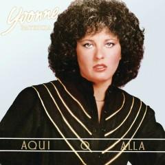 Aquí o Allá... Yvonne - Yvonne Patricia