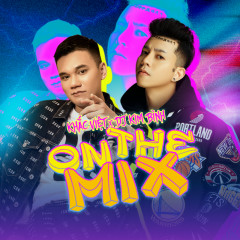 On The Mix (EP) - Khắc Việt, Kim Bình