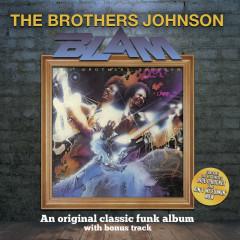 Blam! (With Bonus Track) - The Brothers Johnson