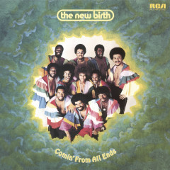 Comin' from All Ends - The New Birth