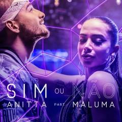 Sim ou não (Participação especial Maluma) - Anitta, Maluma