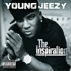 The Inspiration - Young Jeezy