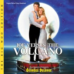 Joe Versus The Volcano (The Big Woo Edition / Original Motion Picture Soundtrack) - Georges Delerue