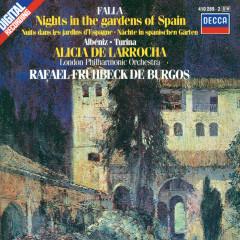 Falla: Nights in the Gardens of Spain / Albéniz: Rapsodia Espanõla / Turina: Rapsodia sinfonica - Alicia De Larrocha, London Philharmonic Orchestra, Rafael Frühbeck de Burgos