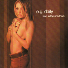 Love In the Shadows - E.G. Daily