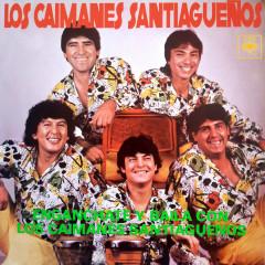 Enganchate y Bailá Con Los Caimanes Santiaguenõs
