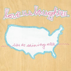 Sea To Shining Sea - Love As Laughter
