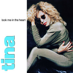 Look Me in the Heart (The Singles) - Tina Turner